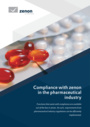 Compliance with zenon in the pharmaceutical industry