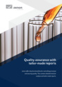 Quality assurance with tailor-made reports